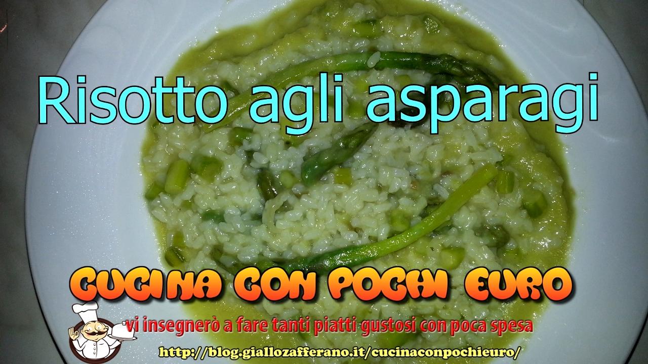 RISOTTO AGLI ASPARAGI - Cucina con pochi €uro