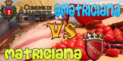 AMATRICIANA VS MATRICIANA: TRA MITO E VERITA'