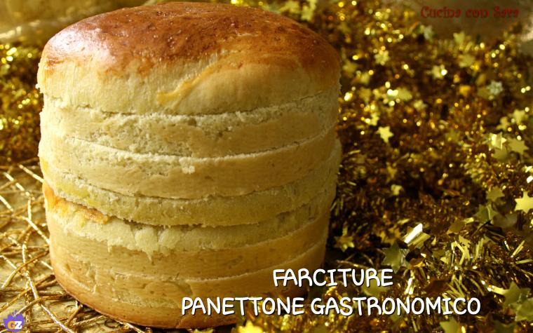 Farciture panettone gastronomico – sfiziose e veloci!