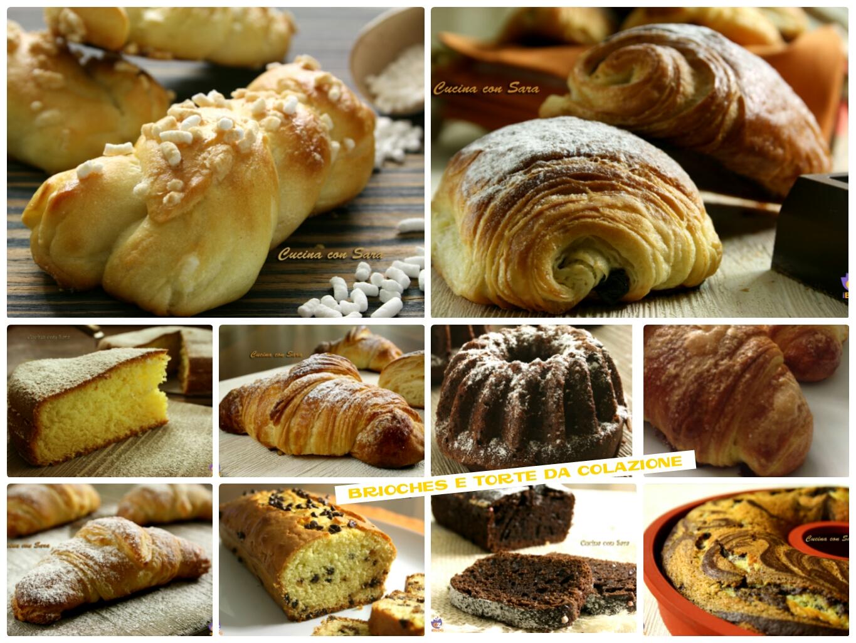 Brioches e torte per la colazione - 27 ricette irresistibili e ...