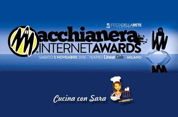 Macchianera Internet Awards: Cucina Con Sara candidata!