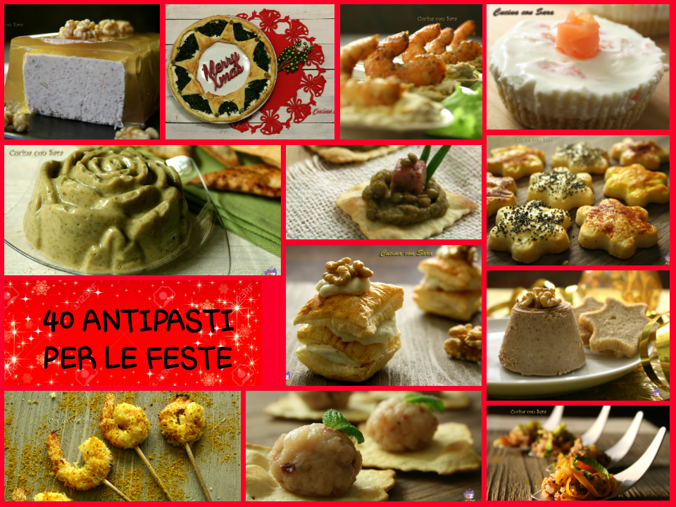 Antipasti Natale e Capodanno - 40 ricette infallibili!