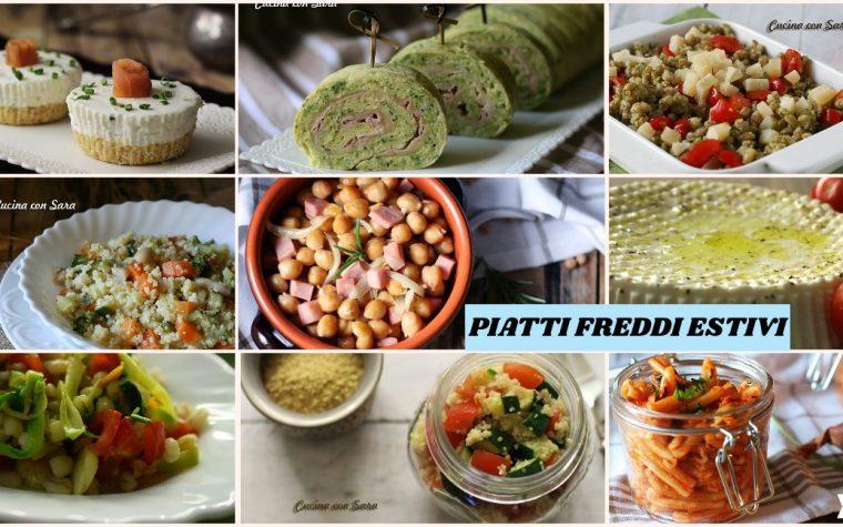 Piatti freddi estivi – ricette veloci e super collaudate