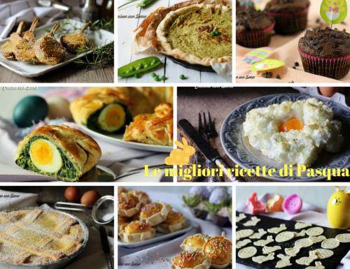 Menu' di Pasqua e Pasquetta – le ricette migliori