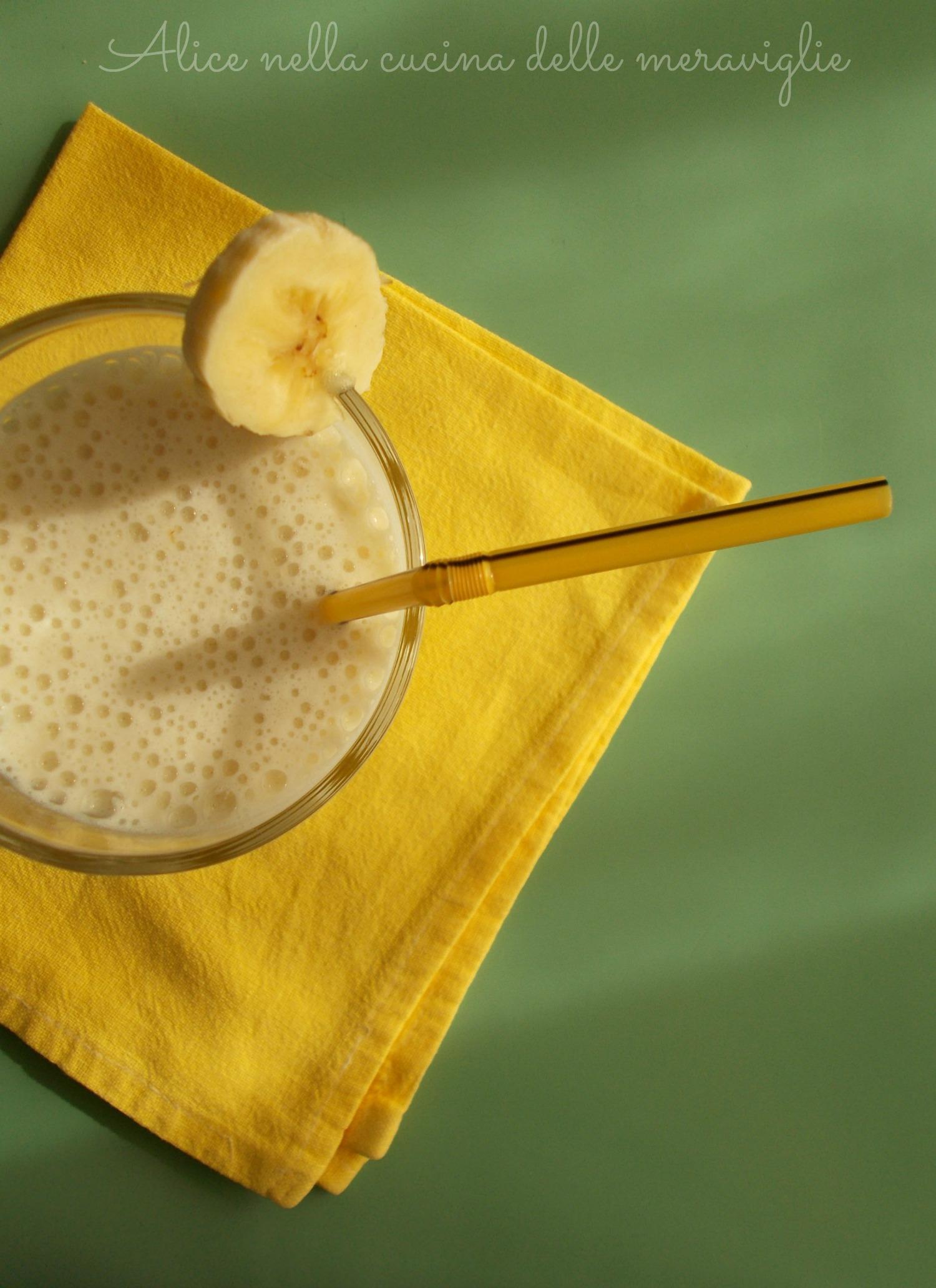 Frullato alla banana Ricetta dolce Alice nella cucina delle meraviglie
