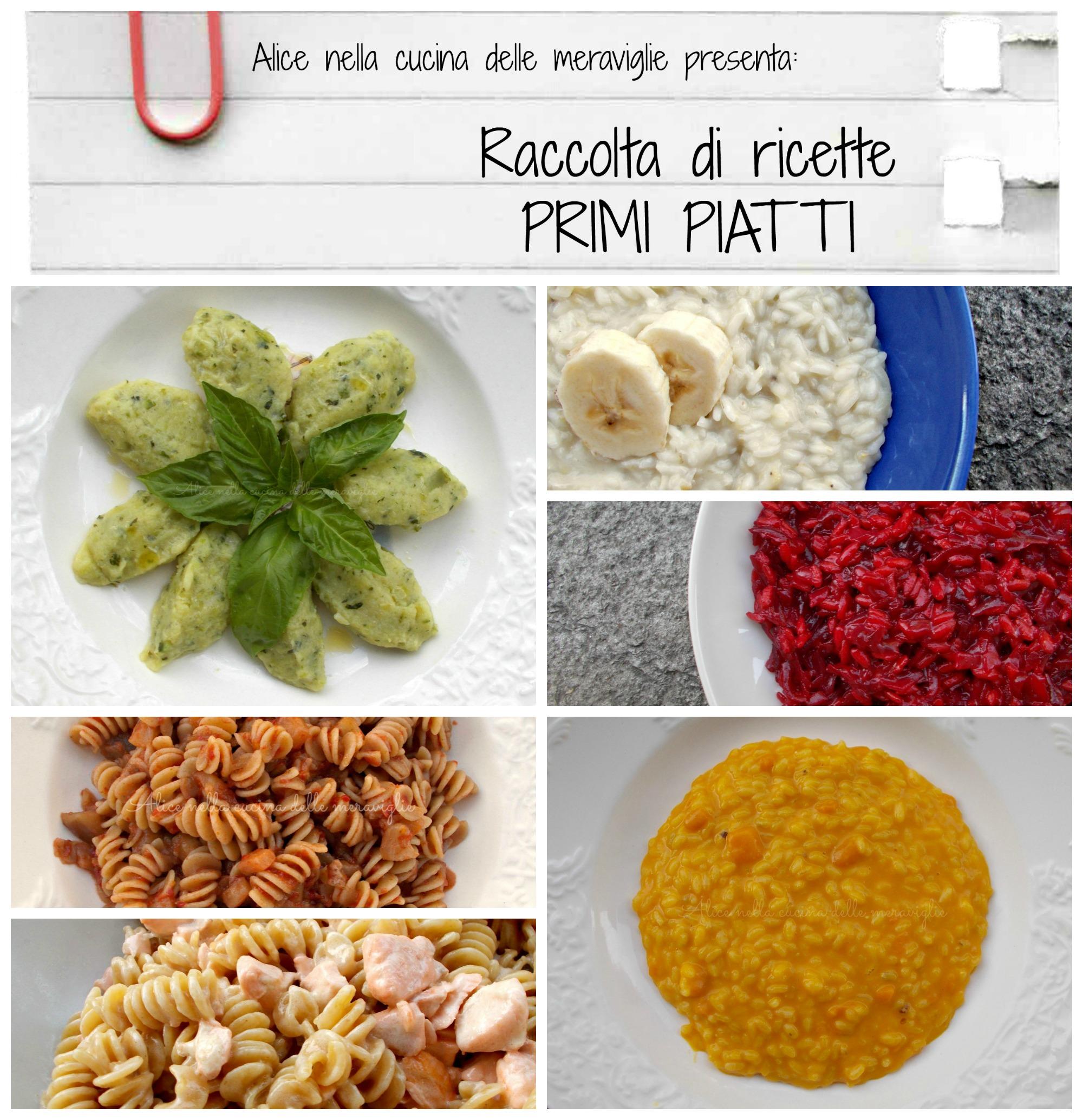 Raccolta di ricette Primi piatti Alice nella cucina delle meraviglie