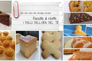 Raccolta di ricette: i dolci dell'ora del tè