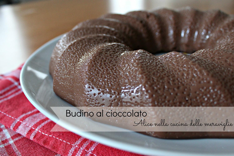 Budino al cioccolato Ricetta dolce Alice nella cucina delle meraviglie