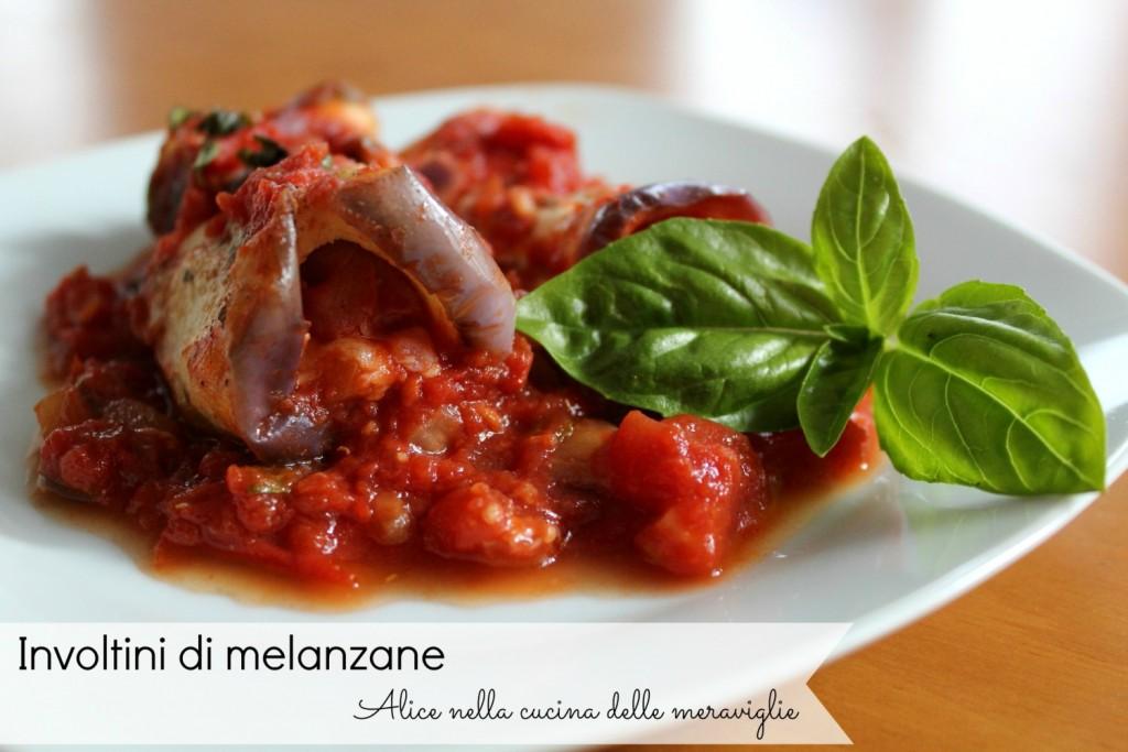 Involtini di melanzane Ricetta secondo piatto light Alice nella cucina delle meraviglie