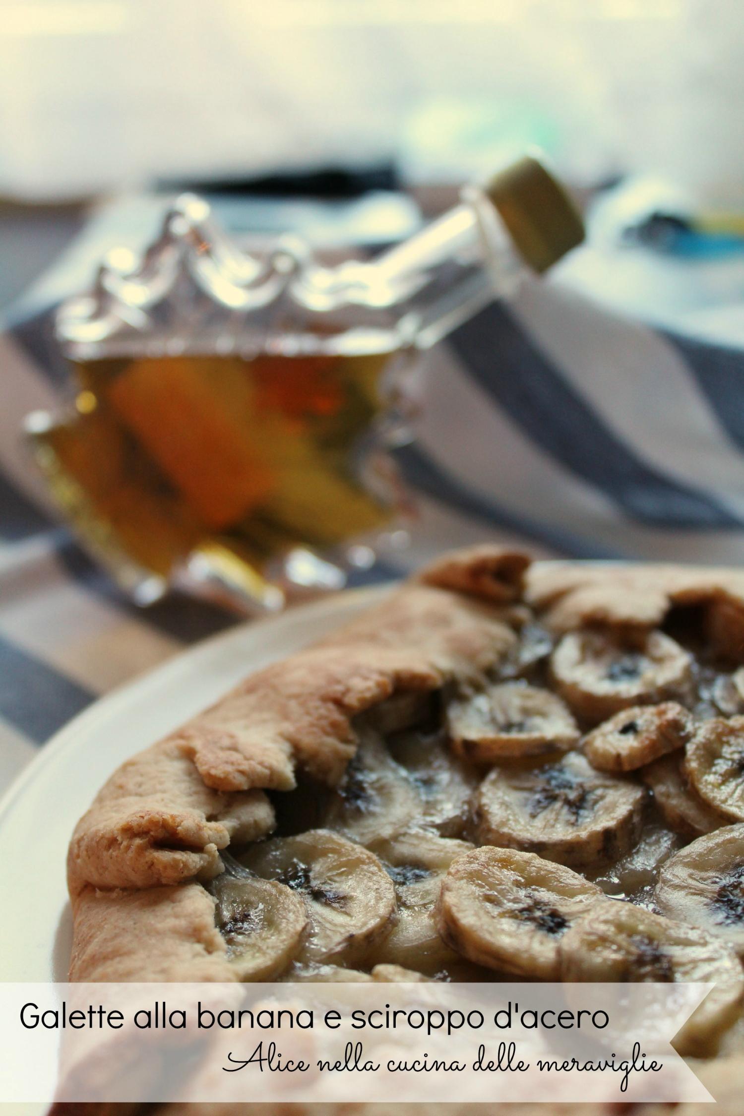 Galette alla banana e sciroppo d'acero Ricetta dolce senza zucchero Alice nella cucina delle meraviglie
