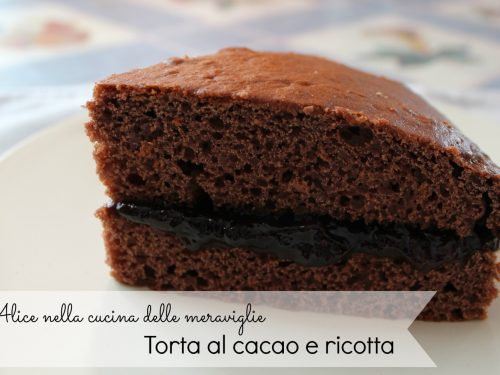 Torta al cacao e ricotta, ricetta dolce (senza burro)