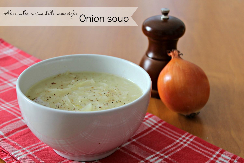Onion soup Alice nella cucina delle meraviglie