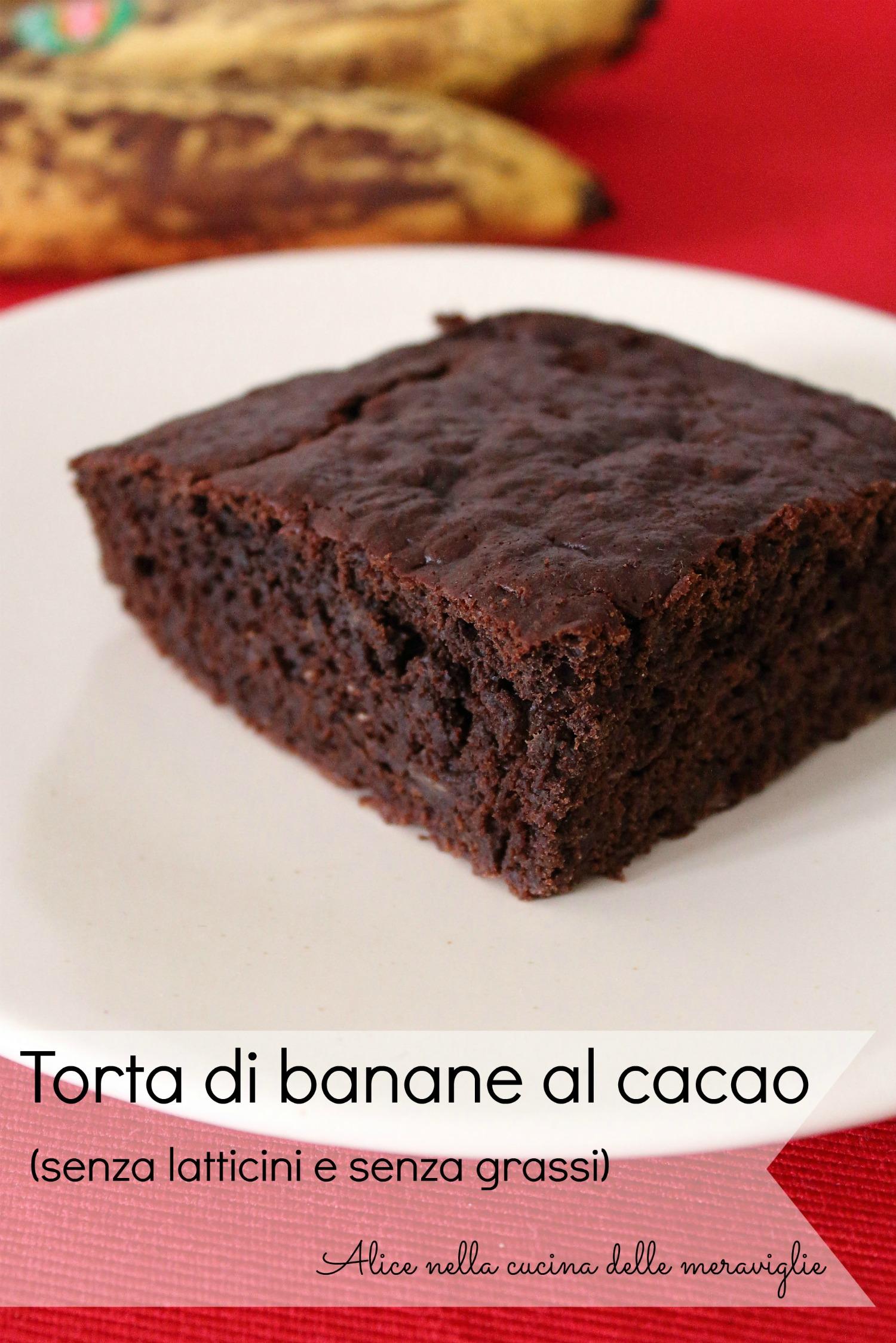 Torta di banane al cacao Ricetta dolce senza latticini e senza grassi Alice nella cucina delle meraviglie