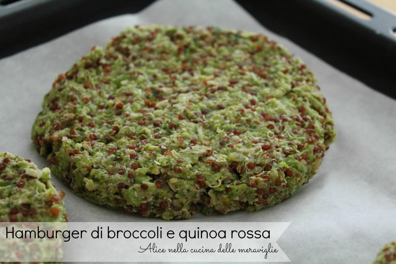 Hamburger di broccoli e quinoa rossa Ricetta secondo piatto vegetariano Alice nella cucina delle meraviglie