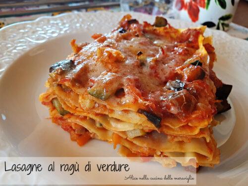 Lasagne al ragù di verdure, ricetta primo piatto vegetariano (senza lattosio)