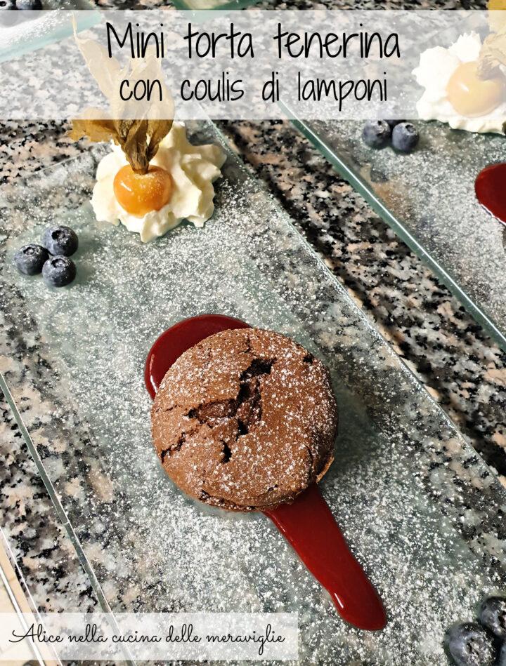 Mini torta tenerina con coulis di lamponi Ricetta dolce Alice nella cucina delle meraviglie