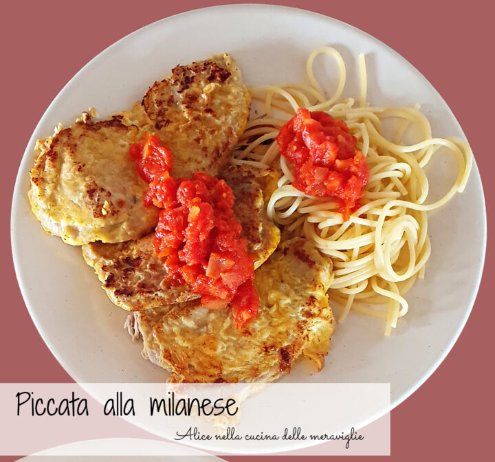 Piccata alla milanese Ricetta piatto unico Alice nella cucina delle meraviglie