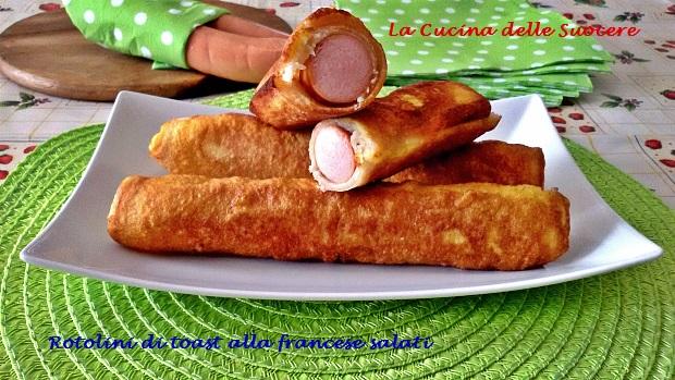 Rotolini di toast alla francese salati