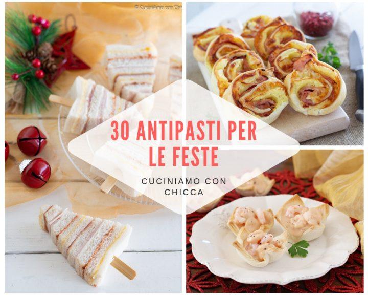 30 Antipasti per le feste