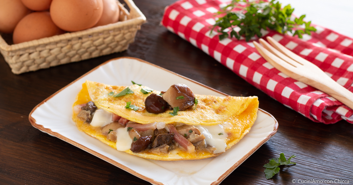 Ricetta Omelette Prosciutto E Funghi.Omelette Con Funghi E Prosciutto Cuciniamo Con Chicca