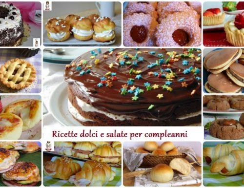 Ricette dolci e salate per feste di compleanno