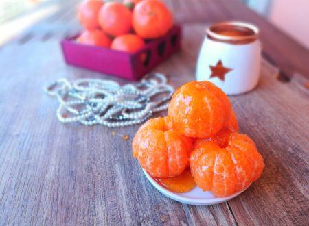 Clementine caramellate un dolce non dolce diverso!