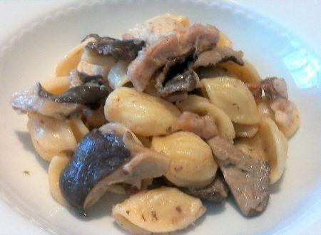 Orecchiette funghi e pancetta