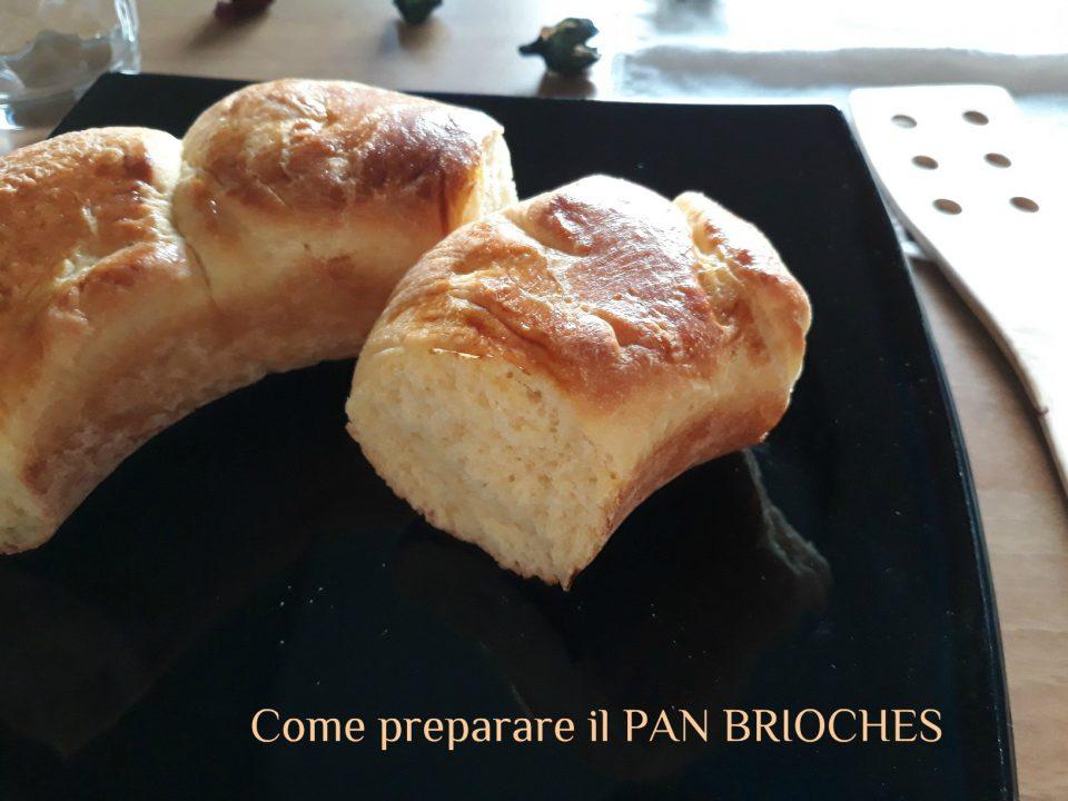 come preparare il pan brioches
