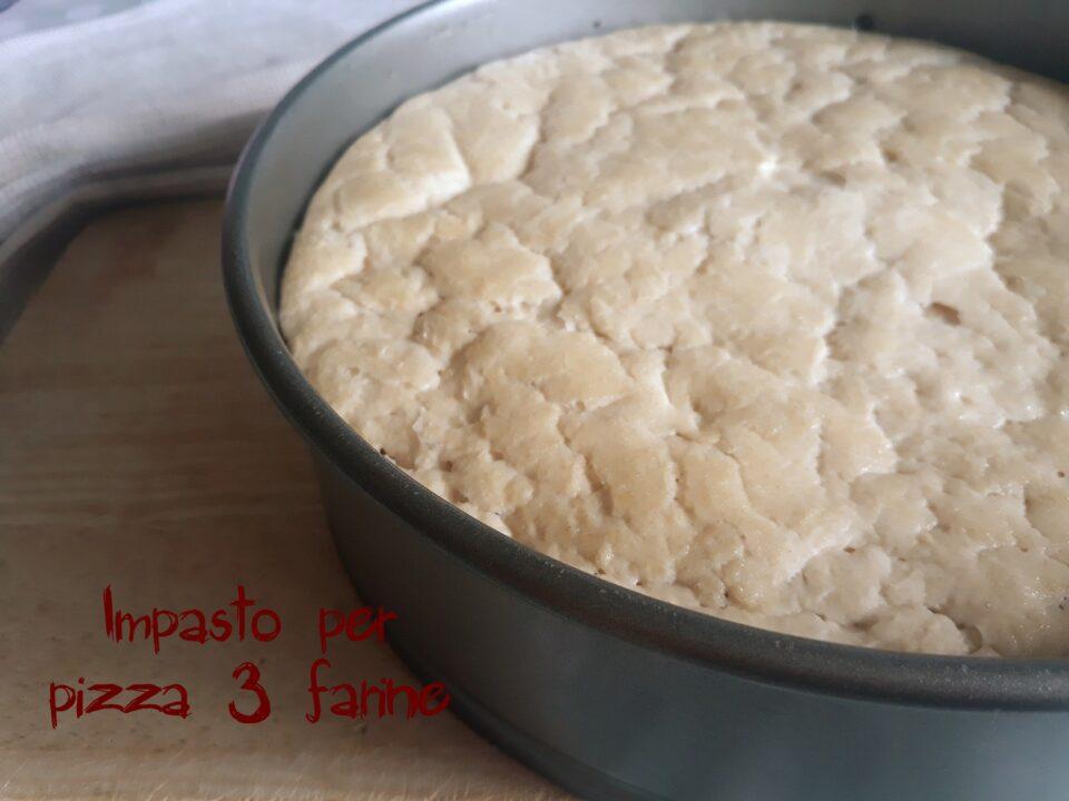 impasto per pizza 3 farine