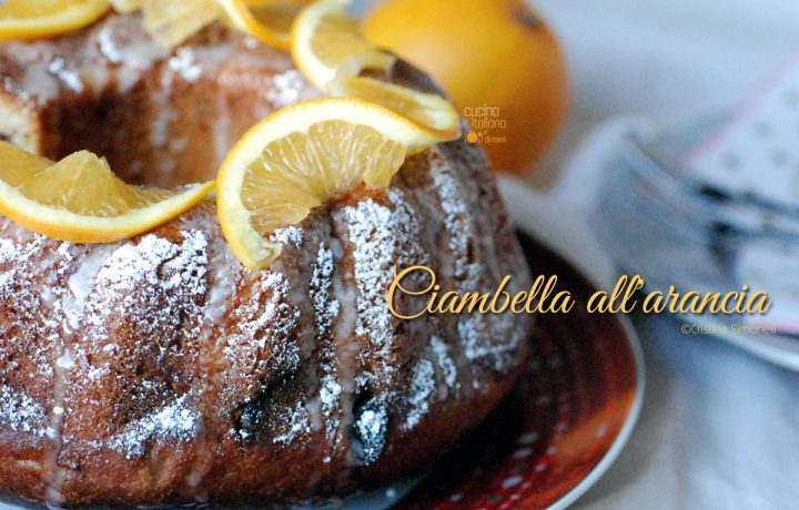 Ciambella glassata all'arancia ricetta senza burro