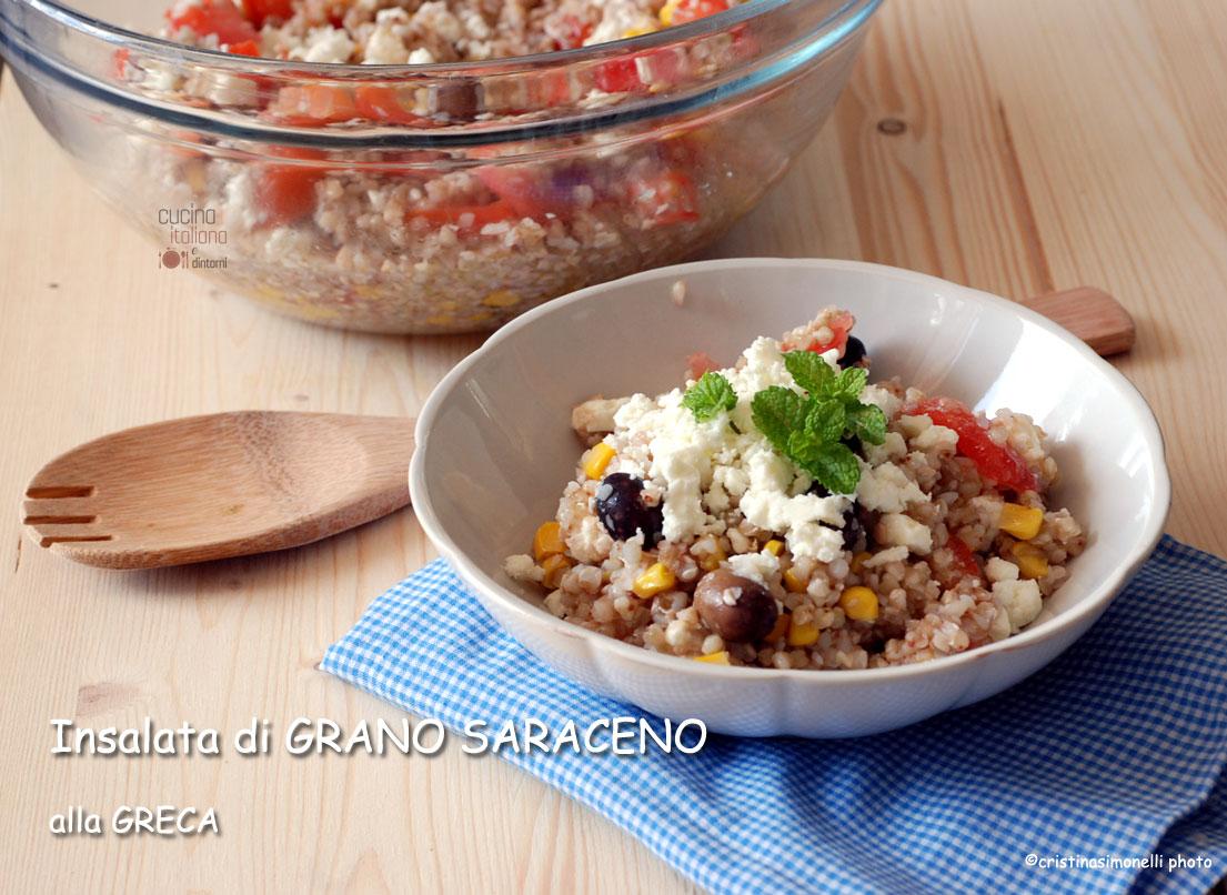 Insalata di grano saraceno alla greca cucina italiana e for Sito cucina italiana