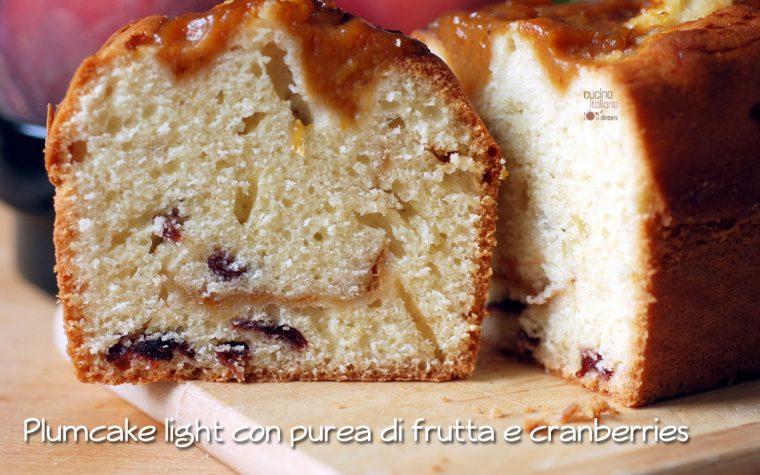 Plumcake light con purea di frutta fresca