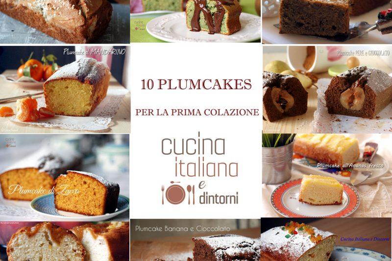10 Ricette di plumcake per la prima colazione