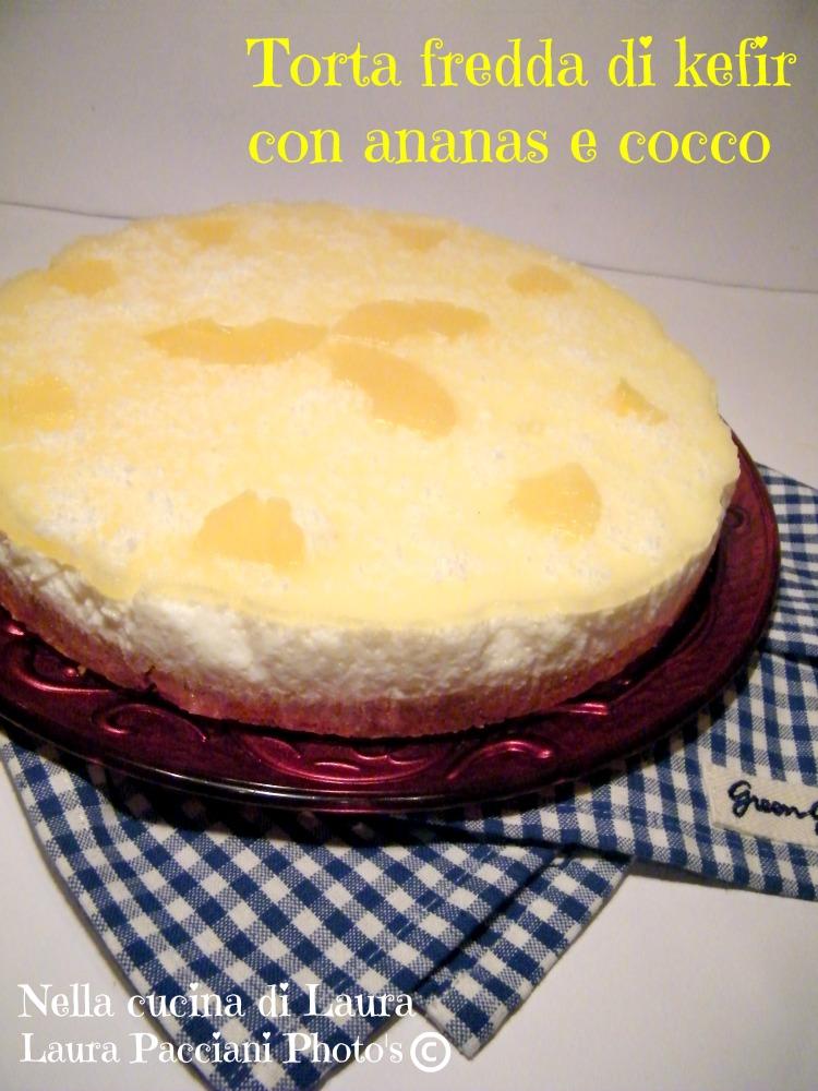 torta fredda con ananas e cocco - nella cucina di laura