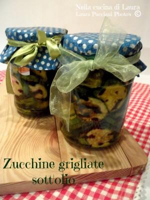 zucchine grigliate sott'olio - nella cucina di laura