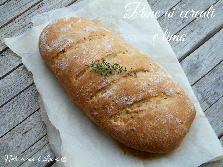 pane ai cereali e timo - nella cucina di laura