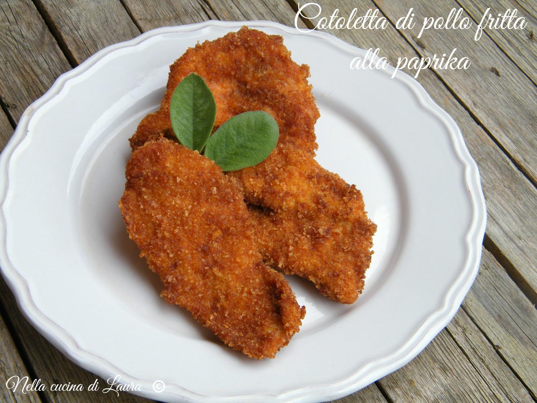 cotoletta di pollo fritta alla paprika - nella cucina di laura