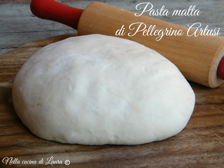 pasta matta di Pellegrino Artusi - nella cucina di laura