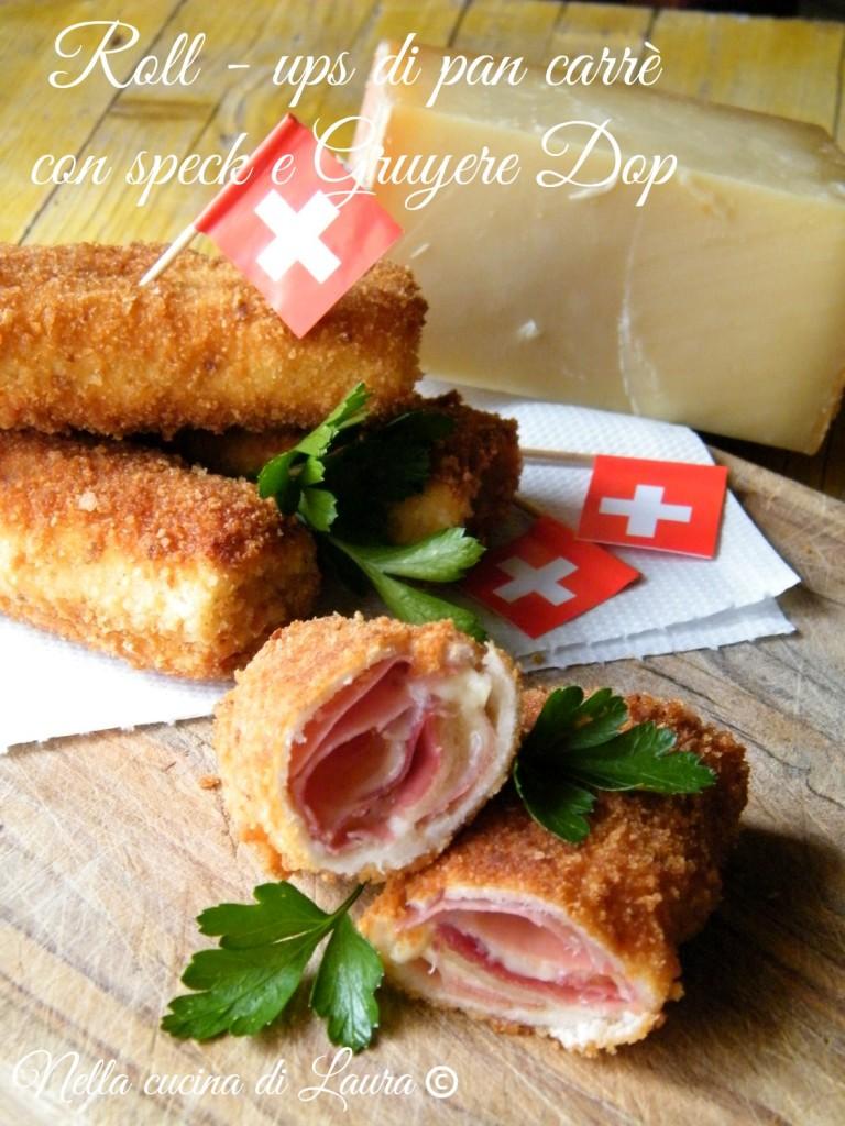 roll - ups di pan carre' con speck e Gruyere Dop - nella cucina di laura