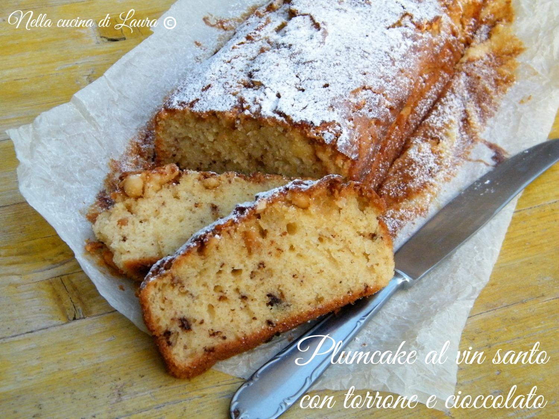 plumcake al vin santo con torrone e cioccolato - nella cucina di laura