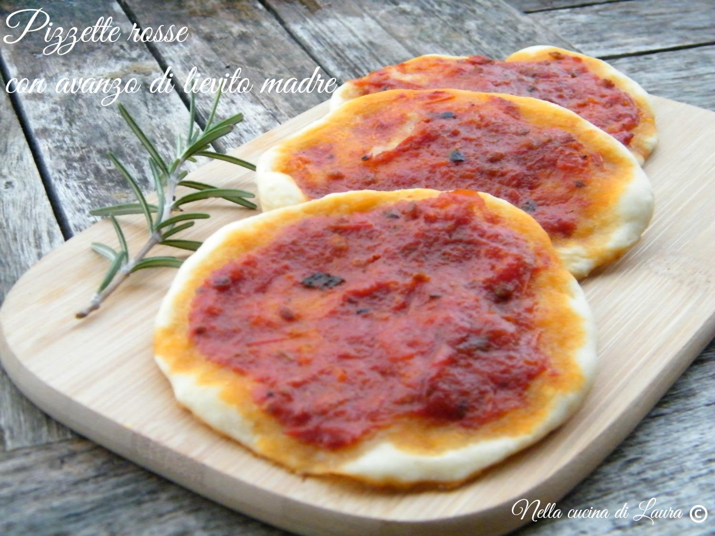 pizzette rosse con avanzo di lievito madre - nella cucina di laura