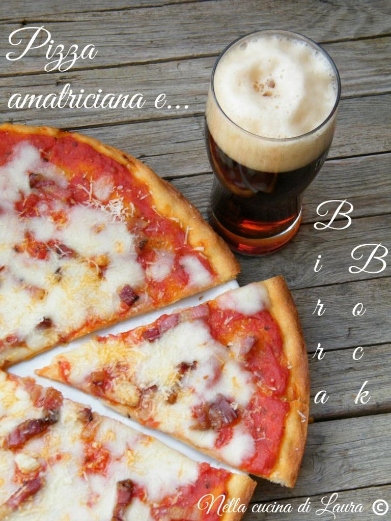PIZZA AMATRICIANA e BIRRA BOCK - nella cucina di laura