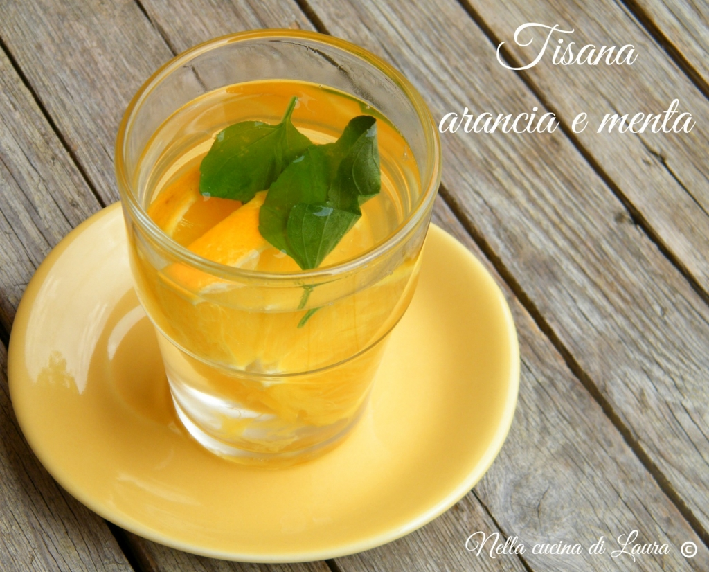 tisana arancia e menta - nella cucina di laura