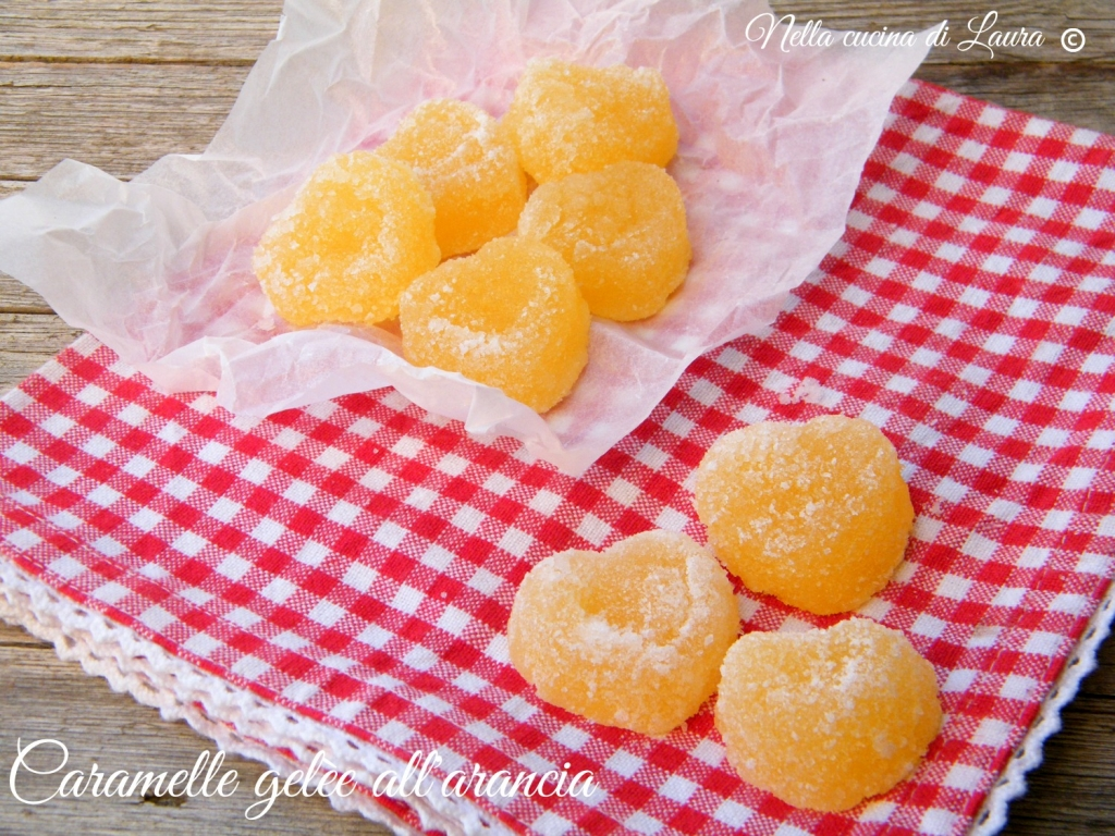 caramelle gelee all'arancia  - nella cucina di laura