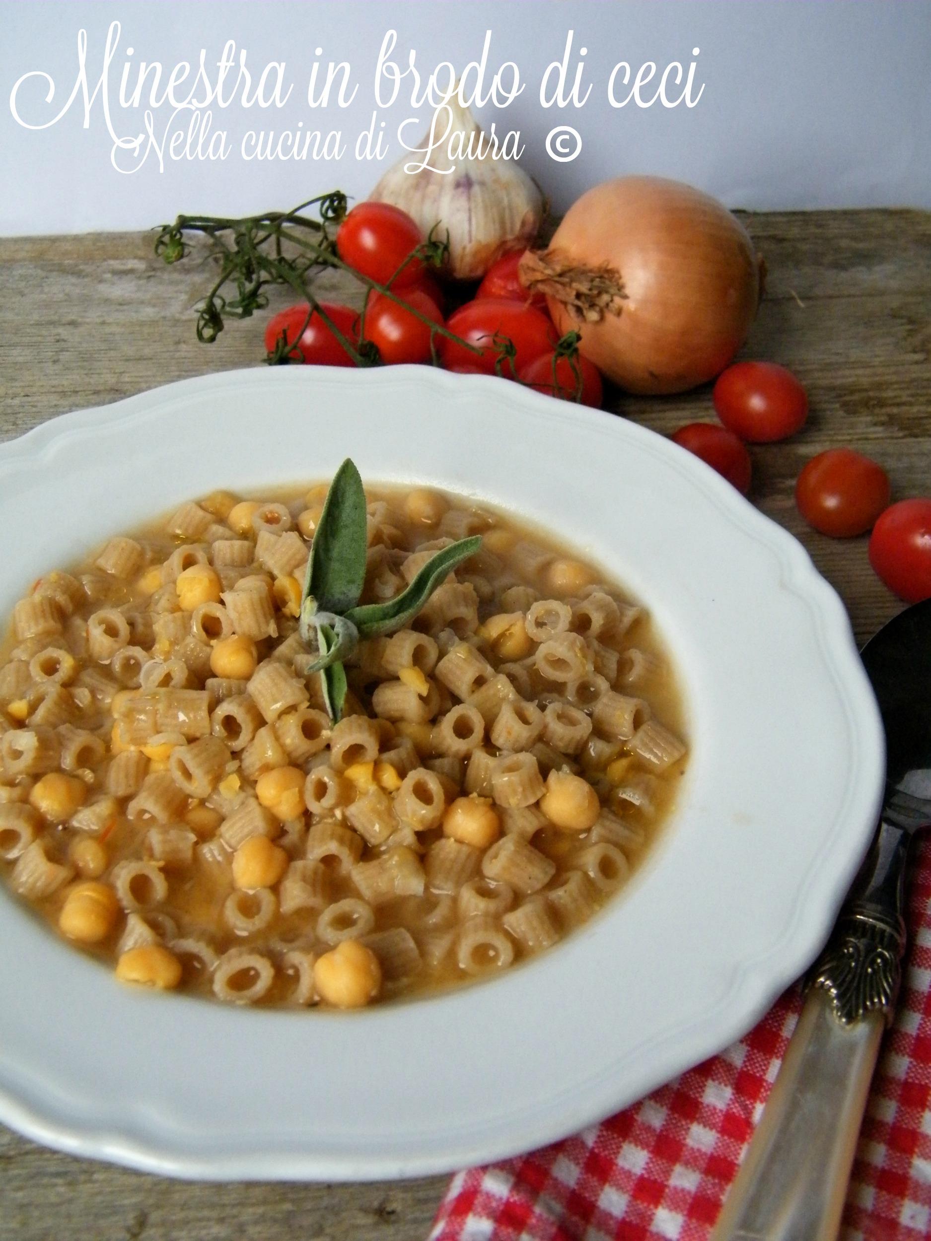 minestra in brodo di ceci - nella cucina di laura