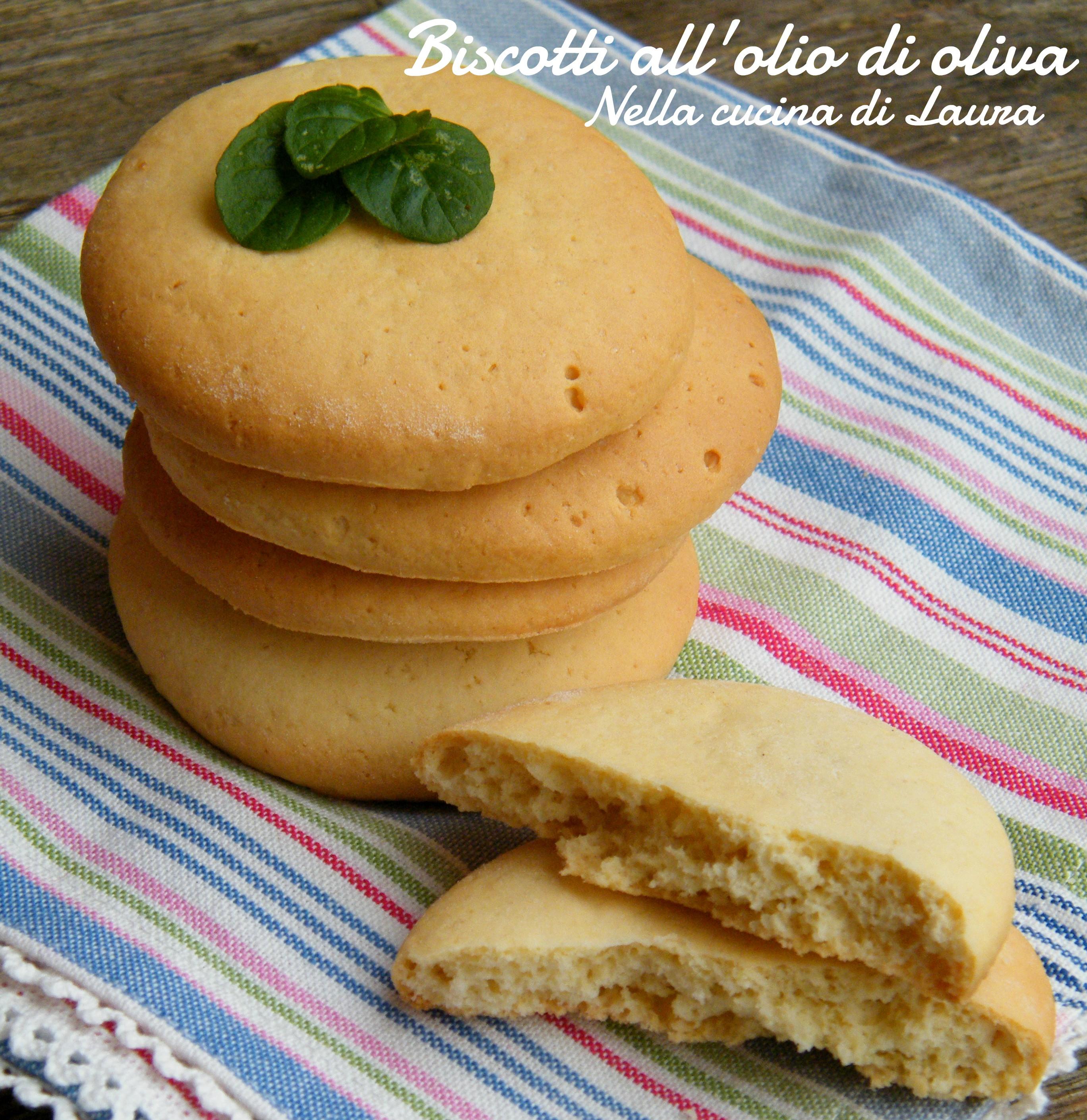 biscotti all'olio di oliva - nella cucina di laura