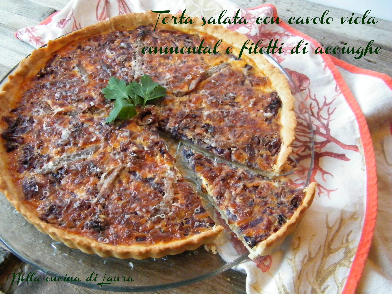 torta salata con cavolo viola emmental e filetti di acciughe - nella cucina di laura
