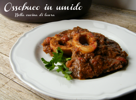 OSSOBUCO IN UMIDO