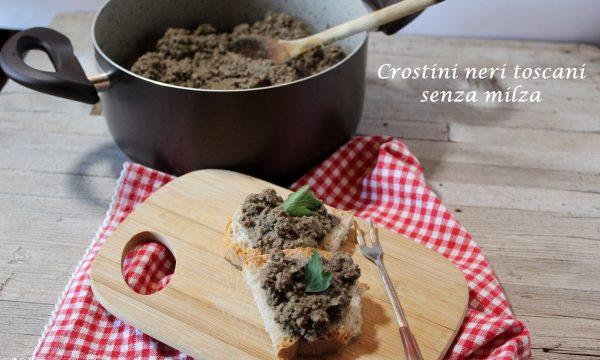 CROSTINI NERI TOSCANI SENZA MILZA – ricetta tipica toscana