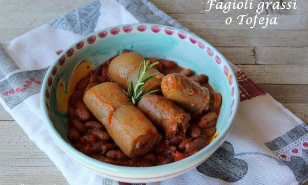 FAGIOLI GRASSI O TOFEJA – ricetta tipica piemontese